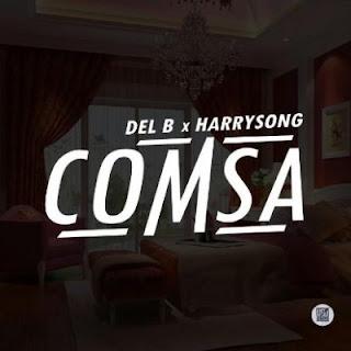 music: Del B & Harrysong - Comsa