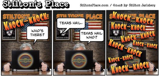 stilton's place, stilton, political, humor, conservative, cartoons, jokes, hope n' change, texas, hail, tornado