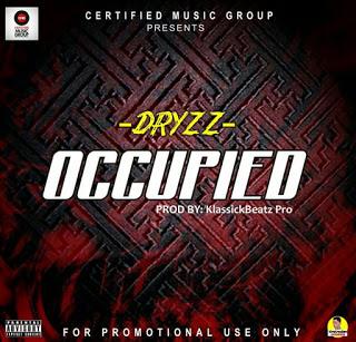 [New Music Alert] Drizz - Occupied