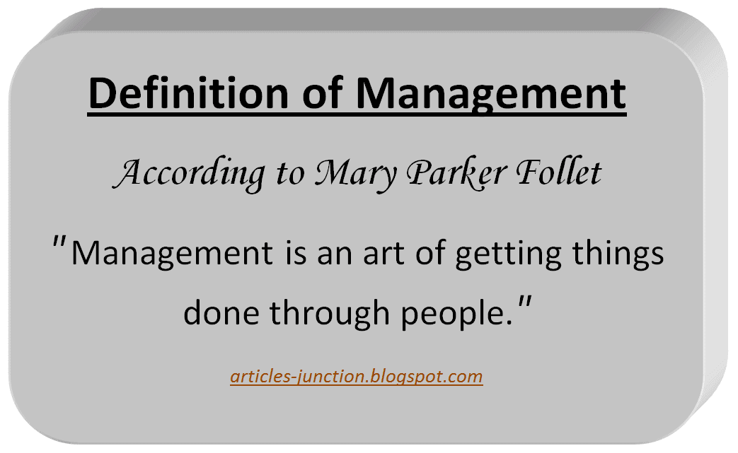 Definition of Management by Mary Parker Follet