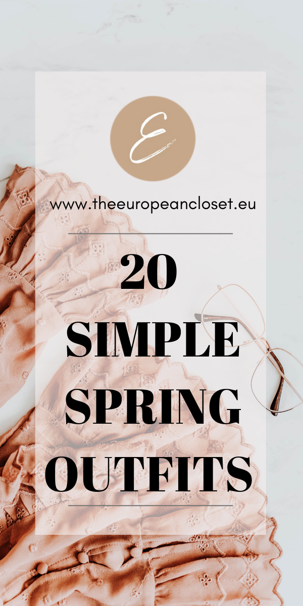 20 Simple Spring Outfits