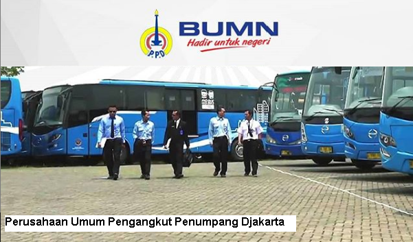 Lowongan Kerja BUMN PERUM Pengangkut Penumpang Djakarta Hingga 17 Mei 2019