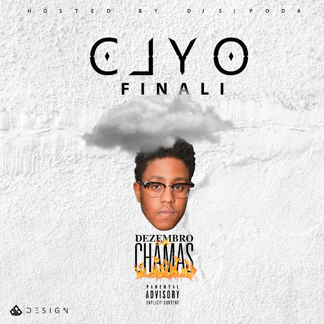 Clyo - Finali (Hosted by Dj Sipoda)