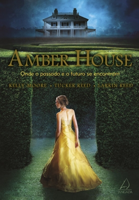 AMBER HOUSE * Kelly Moore – Tucker Reed – Larkin Reed
