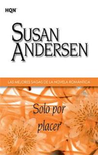 Susan Andersen - Solo Por Placer