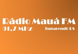 Rádio Mauá FM de Tuparendi RS ao vivo
