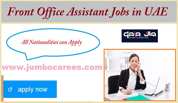 Latest office jobs salary details in Ajman,  UAE office assistant jobs,
