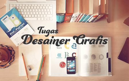 Tugas Seorang Desainer Grafis