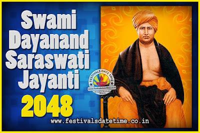 2048 Swami Dayanand Saraswati Jayanti Date & Time, 2048 Swami Dayanand Saraswati Jayanti Calendar