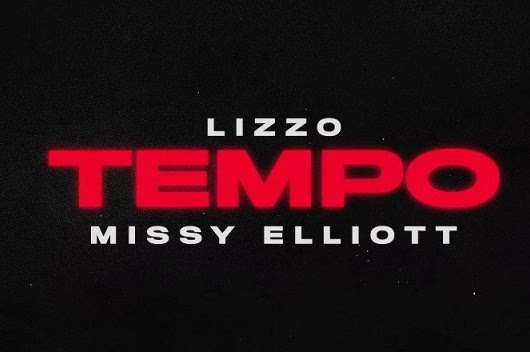 Listen: Lizzo - Tempo Featuring Missy Elliot