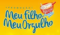 Promoção 'Meu filho, meu orgulho' Farinha Láctea Nestlé www.meufilhomeuorgulho.com.br