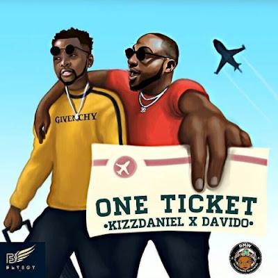 Music: Kizz Daniel ft Davido - One Ticket (Mp3 Download)