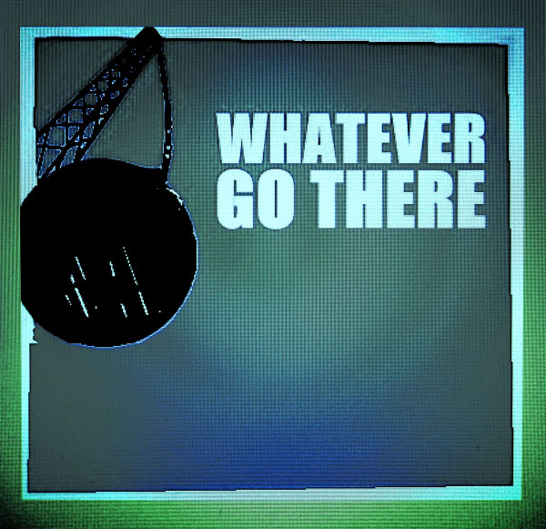 """Whatever stream new song """"Go There"""""""
