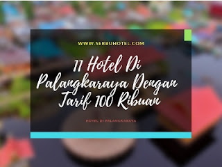 11 Hotel Di Palangkaraya Dengan Tarif 100 Ribuan