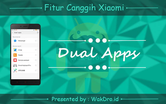 fitur dual apps - 7 Fitur canggih tersembunyi pada ponsel Xiaomi yang wajib dicoba