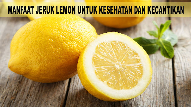Khasiat Jeruk Lemon Untuk Kolesterol
