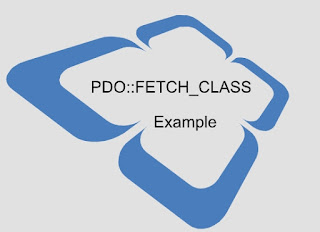 PDO PHP Fetch Class using PDO::FETCH_CLASS