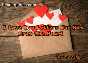 20+ I Love You Letters For Him From The Heart