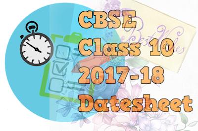 CBSE Class 10 - Final Examination Datesheet - (2017-18) (#cbsenotes)(#eduvictors)