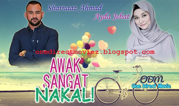 Drama Awak Sangat Nakal [2016] Astro Ria – Ayda Jebat