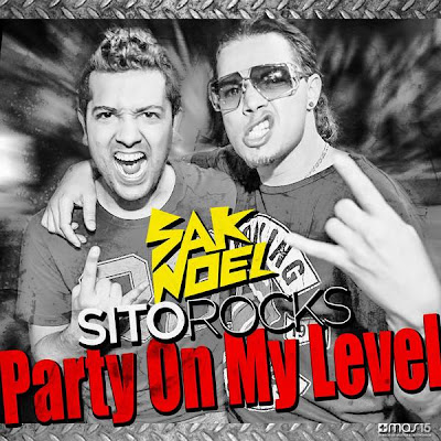 Sak Noel & Sito Rocks - Party On My Level - Single (iTunes) - www.Zona-MiX.org