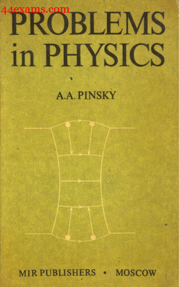 Problems in Physics By A.A. Pinsky PDF Book