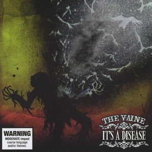 The Vaine It's a Disease 2008