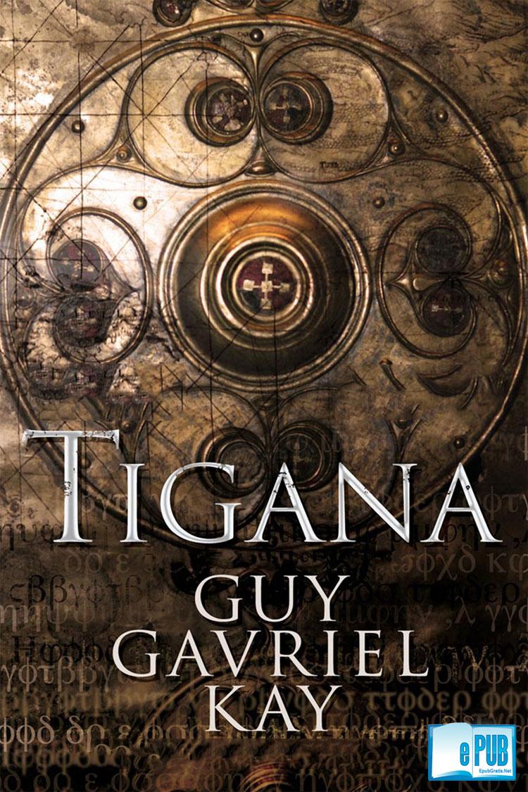 Tigana – Kay Guy Gavriel