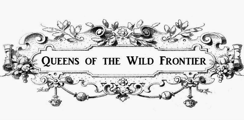 Queens of the Wild Frontier