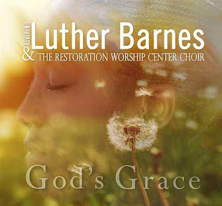 [MUSIC] Luther Barnes - God's Grace