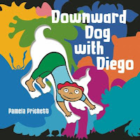 Downward Dog with Diego by Pamela Prichett