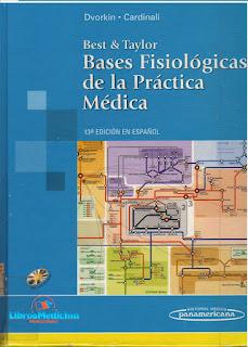 Best & Taylor - Bases Fisiológicas De La Practica Médica 13Ed - Dvorkin