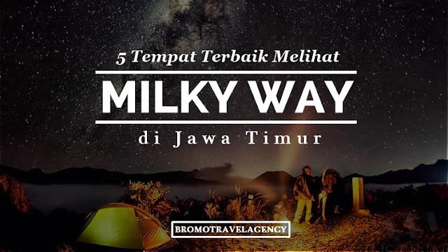 Pakej pelancongan Percutian Bromo Milky Way
