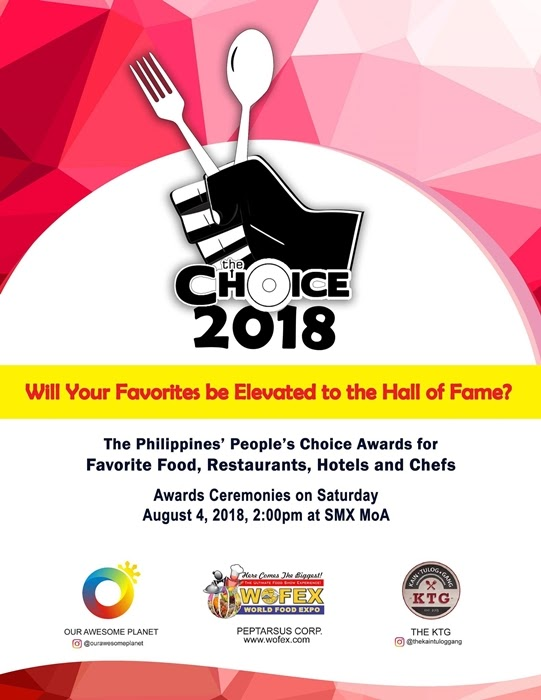 The Choice Award 2018 Philippines' People's Choice for their Favorite Food, Restaurants, Hotels, and Chefs. Best Restaurants, Hotel, Food, Chefs, in Manila Philippines Blog Review, Best Food Bloggers in Manila Philippines, YedyLicious Manila Food Blog and Recipe Wedsite Yedy Calaguas