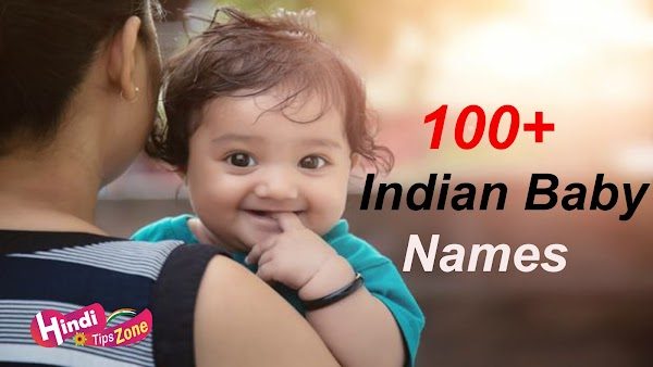 A Indian Boy And Girls Name List