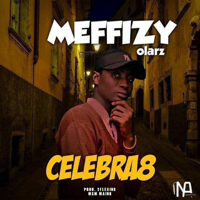 Meffizy Olarz - CELEBRA8 (I minute freestyle visual)