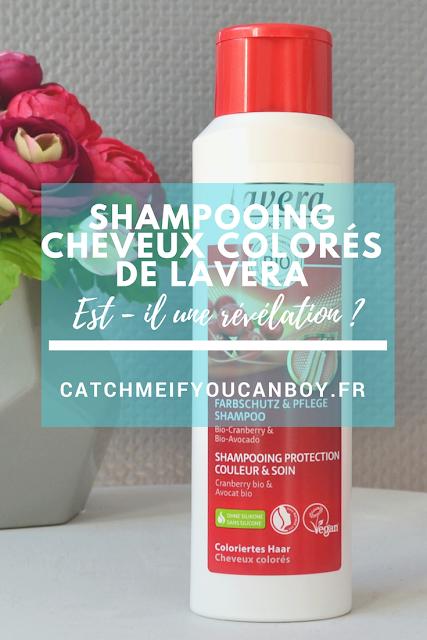 shampooing cheveux colorés lavera catchmeifyoucanboy