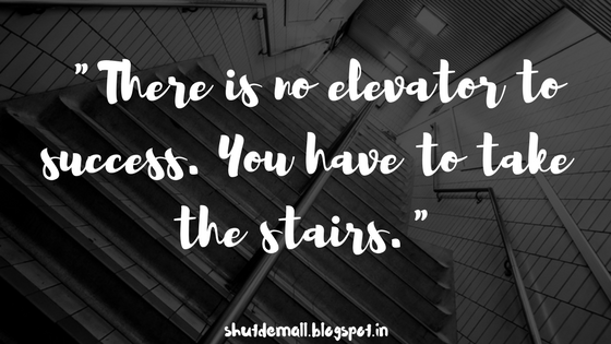No elevator for success