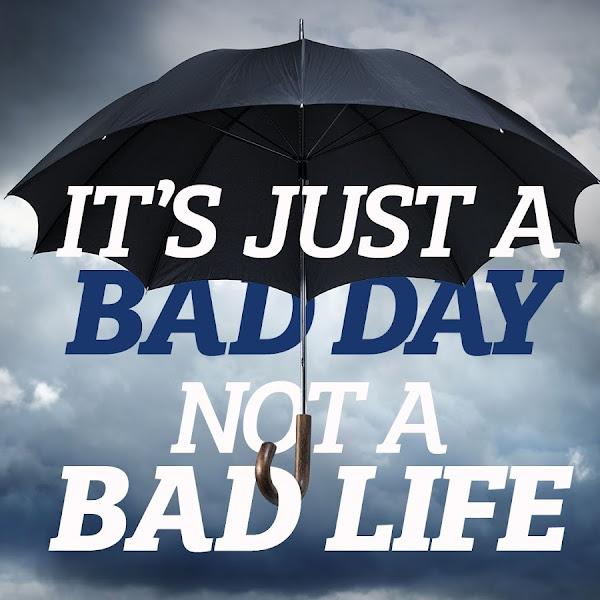 Kaj pa tebi pomaga, ko imaš slab dan?