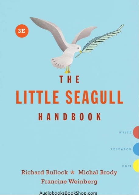 https://audiobooksbookshop.com/product/the-little-seagull-handbook-richard-bullock-michal-brody-3rd-edition/