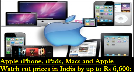 apple-iphone-ipads-macs-and-apple-watches-paramnews-cut-prices-in-india