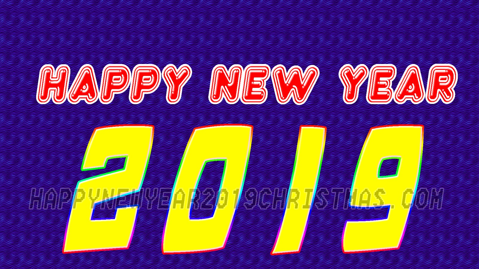 Happy New Year 2019 Messages Happy New Year 2019 Images Christmas