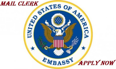Apply Here For Mail Clerk at The U.S. Embassy 2018 | Available Jobs
