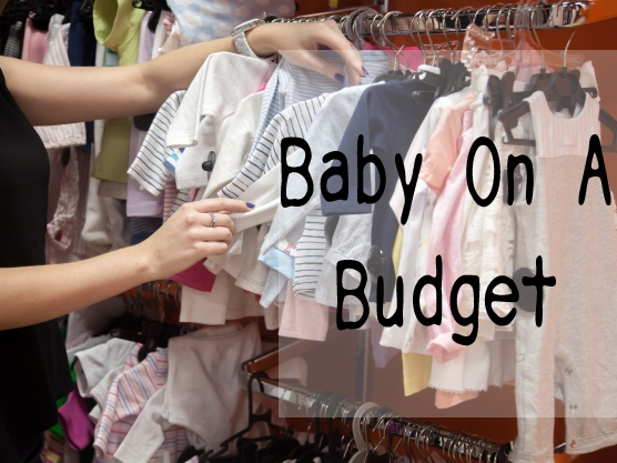 Baby on a Budget {Tips to Help You Save on Baby Needs}