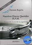 http://www.loslibrosdelrockargentino.com/2017/07/nuestros-discos-queridos-rpm.html