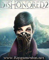 http://www.ripgamesfun.net/2016/11/dishonored-2-game-download.html