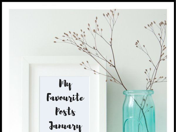 My Favourite Posts - January 2017