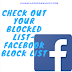 Check out your Blocked list | Facebook block list