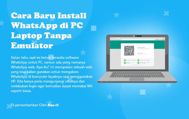 Cara Baru Install WhatsApp di Pc Laptop Tanpa Emulator