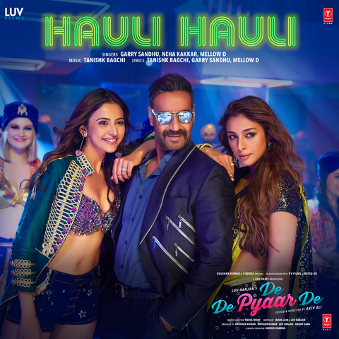"Listen and download Hauli Hauli Full MP3 Song From Movie ""De De Pyaar De"" Song Sung by Garry Sandhu, Neha Kakkar. Video Cast By Ajay Devgn, Tabu, Rakul Preet Singh. Enjoy Hauli Hauli Song"